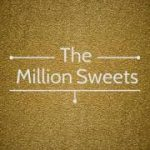 The Million Sweets